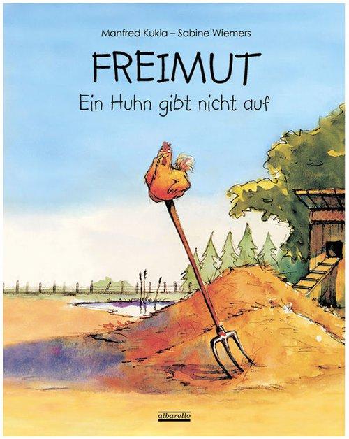 Freimut, ein Huhn gibt nicht auf