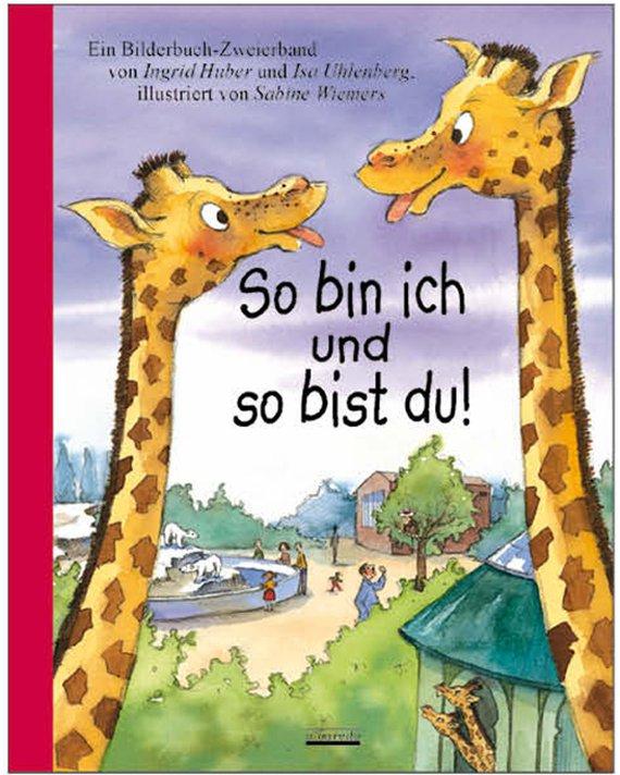 Bilderbuch: So bin ich und so bist du
