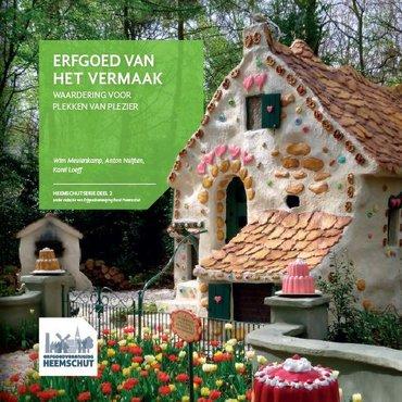 Heemschutserie: Erfgoed van het vermaak