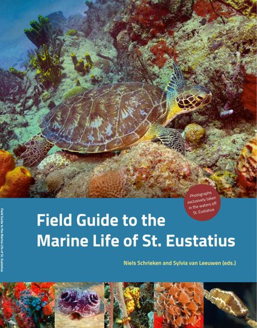 Field Guide to the Marine Life of St. Eustatius